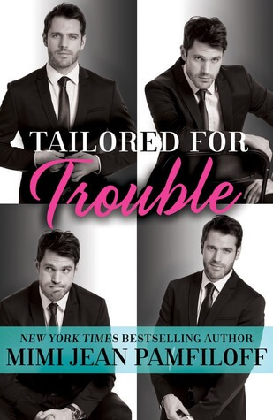 TAILORED FOR TROUBLE by Mimi Jean Pamfiloff: Review